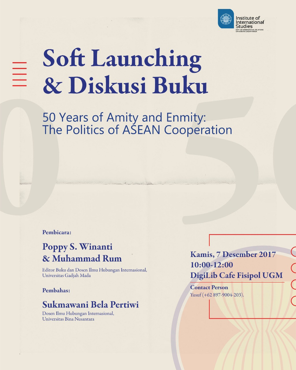 "[PELUNCURAN DAN DISKUSI BUKU] ""50 Years of Enmity and Amity: The Politics of ASEAN Cooperation"""
