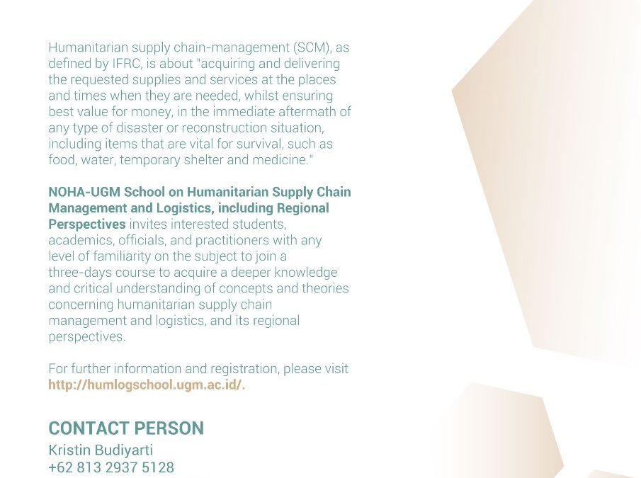 [HUMANITARIAN SCHOOL] NOHA-UGM School on Humanitarian Supply Chain Management and Logistics