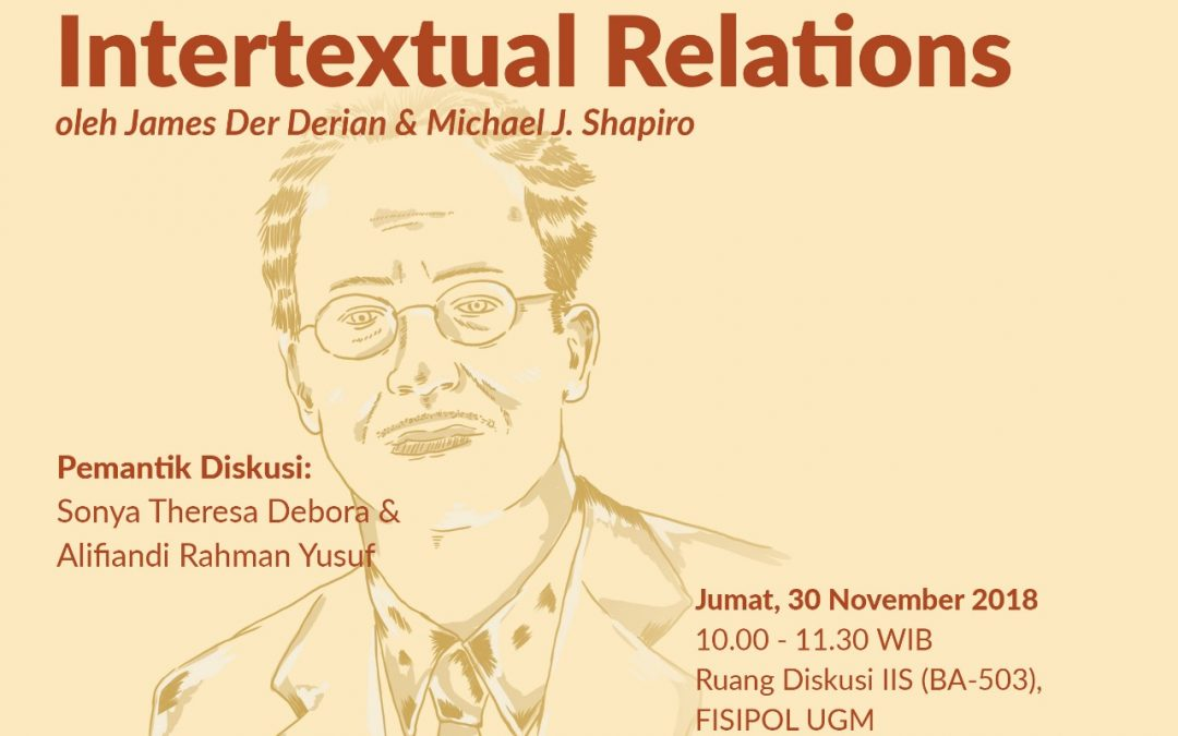 [KLUB BACA SURYAKANTA] International/Intertextual Relations – J. Der Derian & M. J. Shapiro